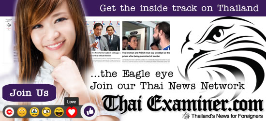 ThaiExaminer.com - Join our Thai News Social network and keep an eagle eye on Thai News